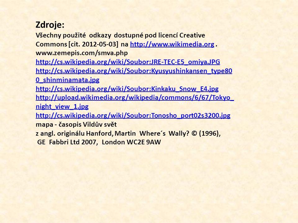Zdroje: Všechny použité odkazy dostupné pod licencí Creative Commons [cit.